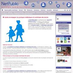 Guide Accompagner les pratiques médiatiques et numériques des jeunes