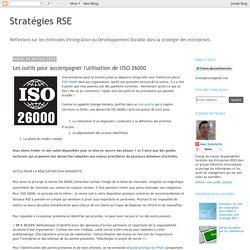 Stratégies RSE: Les outils pour accompagner l'utilisation de l'ISO 26000