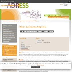 Les projets accompagnés (parcours ADRESS) - Maison d'Assistantes Maternelles