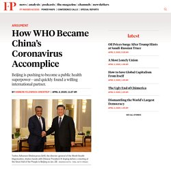 How WHO Became China's Accomplice in the Coronavirus Pandemic