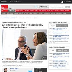 375e de Montréal: «mission accomplie», disent les organisateurs
