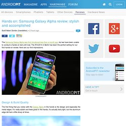 Hands on: Samsung Galaxy Alpha review: stylish and accomplished - Testing Android Devices