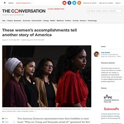 8/21: These women's accomplishments tell another story ofAmerica