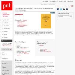 Autres Collections:L'époque de la technique. Marx, Heidegger et l'accomplissement de la métaphysique