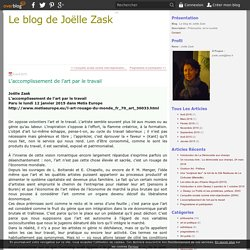 L'accomplissement de l'art par le travail - Le blog de Joëlle Zask