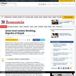 Accor veut contrer Booking, Expedia et Kayak