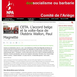 CETA. L'accord belge et la volte-face de l'Astérix Wallon, Paul Magnette