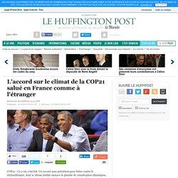 L'accord sur le climat de la COP21 salué en France comme à l'étranger