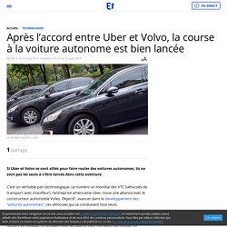 Après l'accord entre Uber et Volvo, la course à la voiture autonome est bien lancée