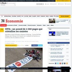 CETA: un accord de 2000 pages qui cristallise les craintes