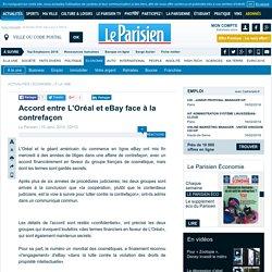 Accord entre L'Oréal et eBay face à la contrefaçon