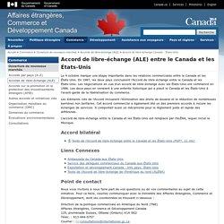 L'Accord de libre-échange (ALE) entre le Canada et les États-Unis