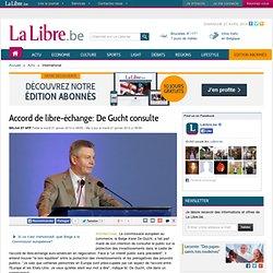 Accord de libre-échange: De Gucht consulte