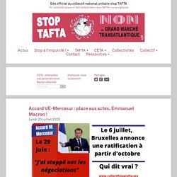 Accord UE-Mercosur : place aux actes, Emmanuel Macron ! Le lundi 20 juillet 2020