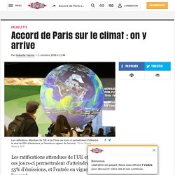 Accord de Paris sur le climat : on y arrive