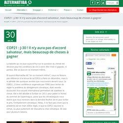 COP21 : J-30 ! Il n'y aura pas d'accord salvateur, mais beaucoup de choses à gagner