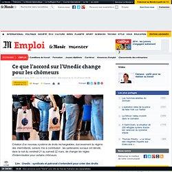 Ce que l'accord sur l'Unedic change pour les chômeurs