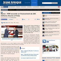 Maroc : KfW accorde un financement de 200 millions d'euros à Finéa