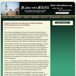 Charte de liberté accordée par le Saint Prophète Mohammad (saw) aux chrétiens