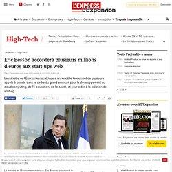 Eric Besson accordera plusieurs millions d'euros aux start-ups web
