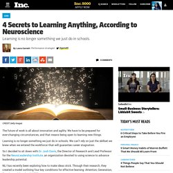 4 Secrets to Learning Anything, According to Neuroscience