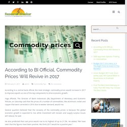 Commodity Prices Will Revive In 2017