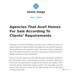 Agencies That Avail Homes For Sale According To Clients' Requirements