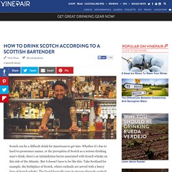 How to Drink Scotch According to a Scottish Bartender