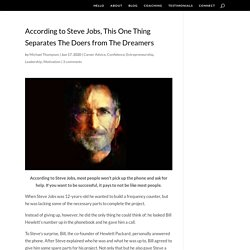 According to Steve Jobs, This One Thing Separates The Doers from The Dreamers