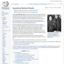 22 juillet 1944 Accords de Bretton Woods
