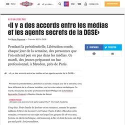 «Il y a des accords entre les médias et les agents secrets de la DGSE»