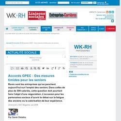 - Accords GPEC : Des mesures timides pour les seniors - CEC Magazine, juin 2008