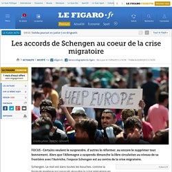 Les accords de Schengen au coeur de la crise migratoire