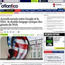 Accords secrets entre Google et la NSA: le double langage cynique des géants du Web