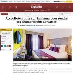 AccorHotels mise sur Samsung pour rendre ses chambres plus agréables