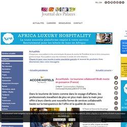AccorHotels : Le tourisme collaboratif BtoB monte en puissance