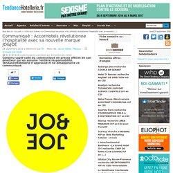 Communiqué AccorHotels révolutionne l'hospitalité avec sa nouvelle marque JO&JOE