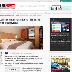 Accorhotels : la clé du succès passe par les services