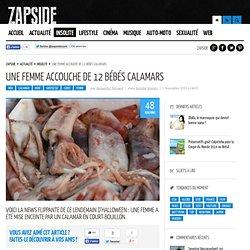 Une femme accouche de 12 bébés calamars - Zapside