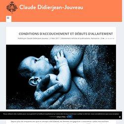Conditions d'accouchement et débuts d'allaitement