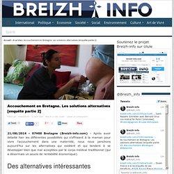 Accouchement en Bretagne. Les solutions alternatives [enquête partie 2]