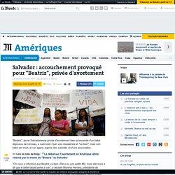 """Salvador : accouchement provoqué pour """"Beatriz"""", privée d'avortement"""