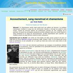 Accouchement, sang menstruel et les racines du chamanisme