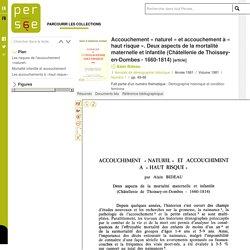 Accouchement « naturel » et accouchement à « haut risque ». Deux aspects de la mortalité maternelle et infantile (Châtellenie de Thoissey-en-Dombes - 1660-1814)