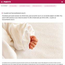 Accouchement sous X : le point sur l'accouchement sous x