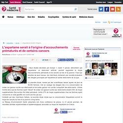 SANTE MEDECINE 11/01/11 L'aspartame serait à l'origine d'accouchements prématurés et de certains cancers