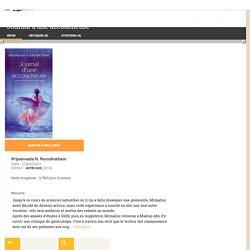 Journal d'une accoucheuse - Priyamvada N. Purushotham