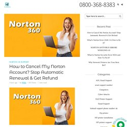 How to Cancel My Norton Account? Stop Automatic Renewal & Get Refund - PcSupremo Blog