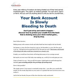 Your Bank Account is Bleeding - The Casey Report