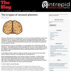 The 6 types of account planners | Life: An Analytical Essay